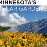 Minnesota's Solar Gardens: the Status and Benefits of Community Solar