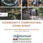 Webinar Resources for Community Composting Done Right: A Guide to Best Management Practices