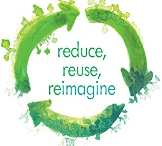 """Book Review of """"Reduce, Reuse, Reimagine: Sorting out the Recycling System"""""""