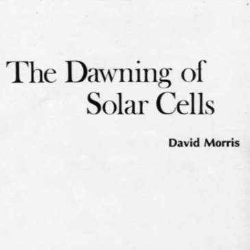 The Dawning of Solar Cells