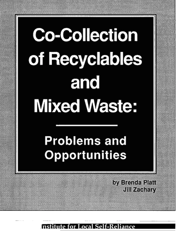Co-Collection of Recyclables and Mixed Waste: Problems and Opportunities