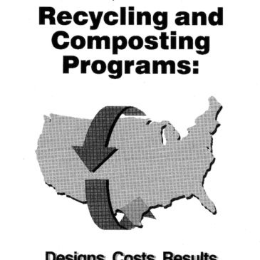 In-Depth Studies of Recycling and Composting Programs: Designs, Costs, Results, Volumes I, II, and III