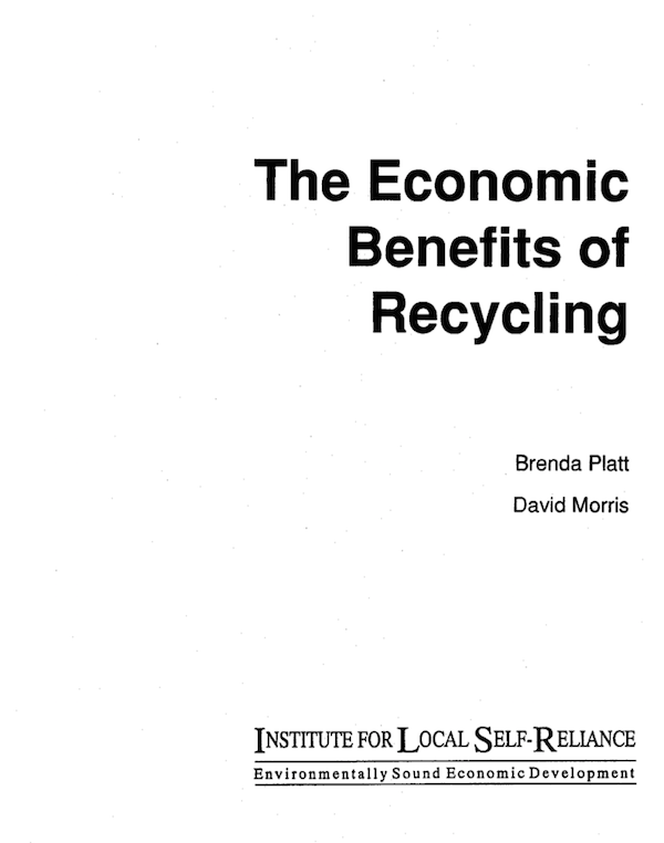 The Economic Benefits of Recycling (monograph)