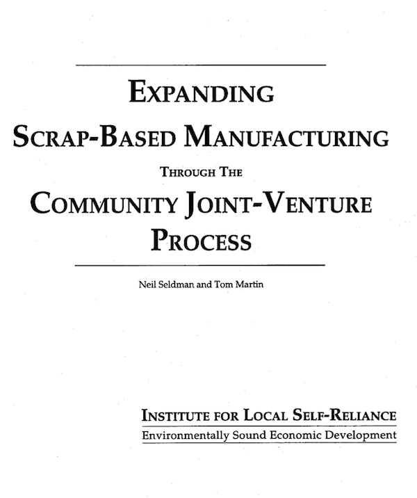 Expanding Scrap-based Manufacturing through the Community Joint-Venture Process