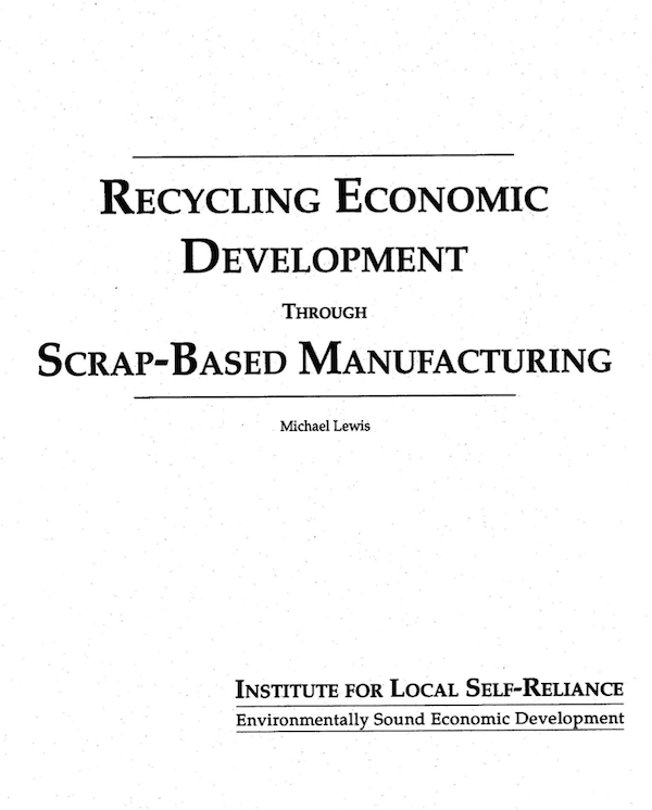 Recycling Economic Development Through Scrap-Based Manufacturing