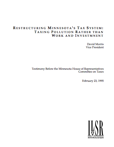 Restructuring Minnesota's Tax System: Taxing Pollution Rather Than Work and Investment – Testimony