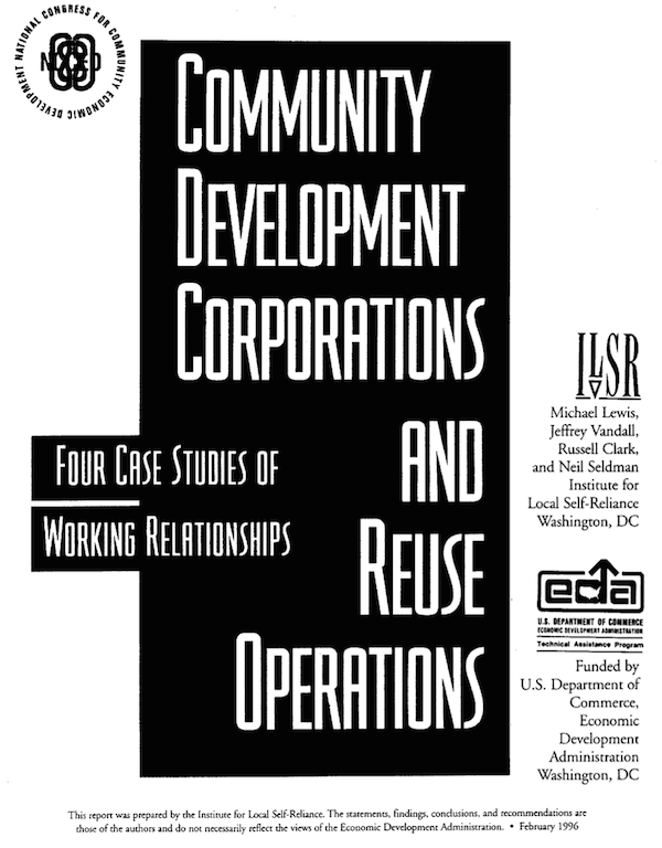 Community Development Corporations and Reuse Operations: Four Case Studies of Working Relationships
