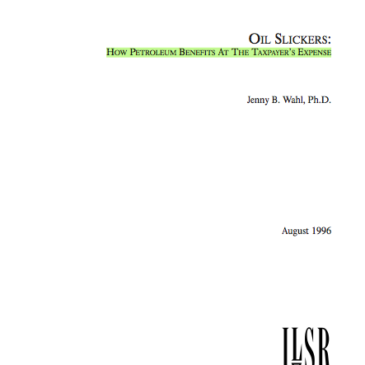 Report: Oil Slickers – How Petroleum Benefits at the Taxpayer's Expense