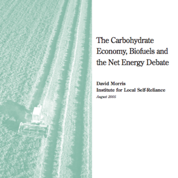 Report: The Carbohydrate Economy, Biofuels and the Net Energy Debate
