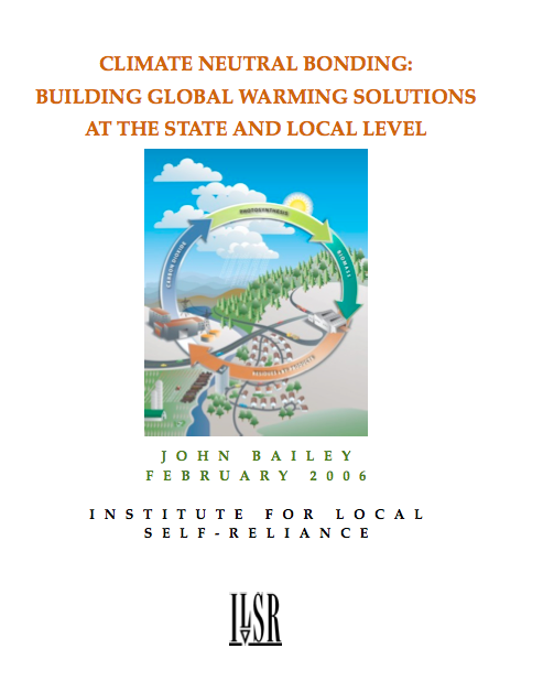 Report: Climate Neutral Bonding – Building Global Warming Solutions at the State And Local Level