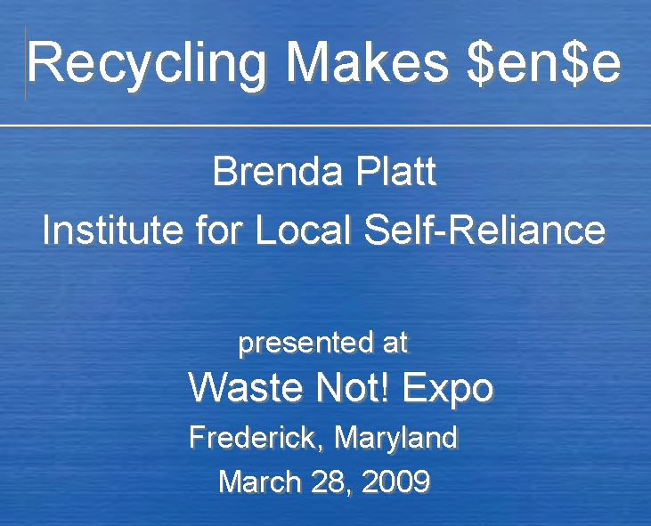 Recycling Makes $en$e