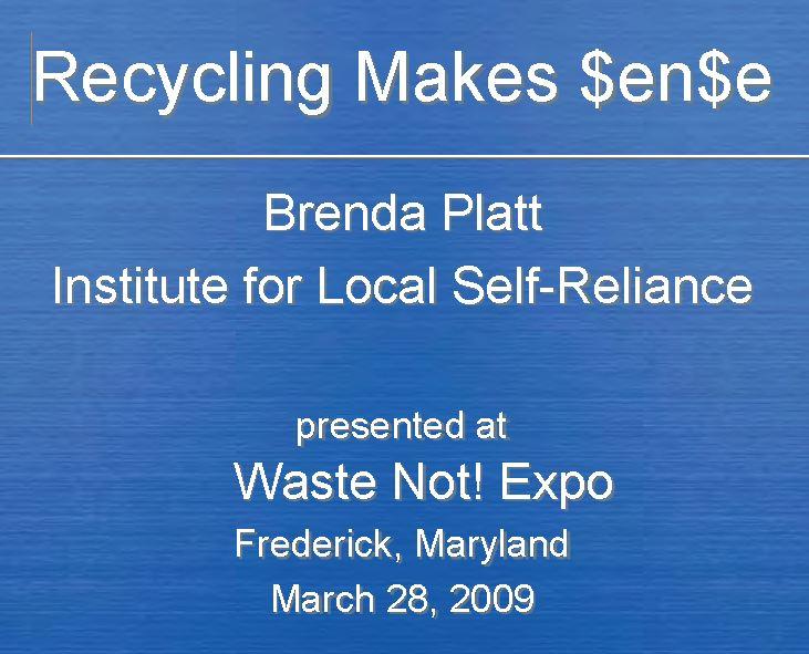 Recycling Makes $en$e