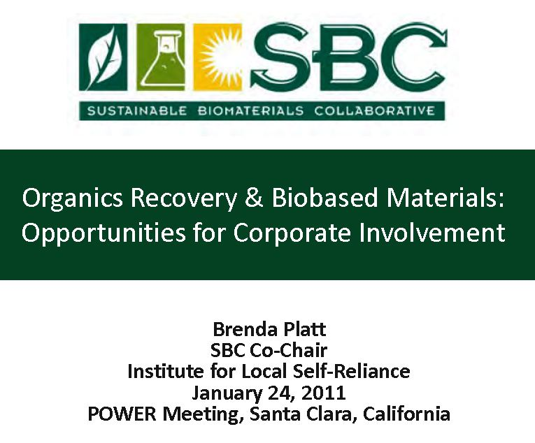 Organics Recovery & Biobased Materials: Opportunities for Corporate Involvement
