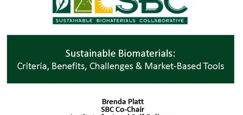 Sustainable Biomaterials: Criteria, Benefits, Challenges & Market-Based Tools