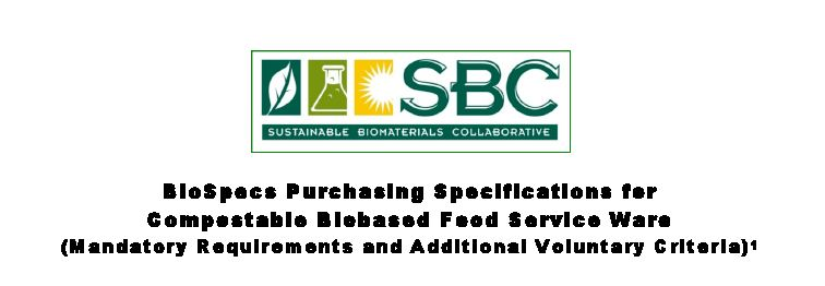 BioSpecs Purchasing Specifications for Compostable Biobased Food Service Ware