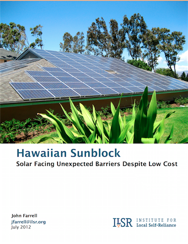 Report: Hawaiian Sunblock – Solar Facing Unexpected Barriers Despite Low Cost