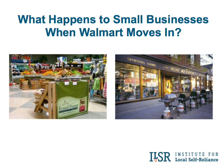 Presentation: What Happens to Local Businesses When Walmart Moves In?