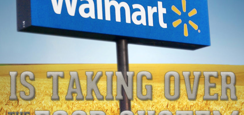 How Walmart is Devouring the Food System (Infographic)