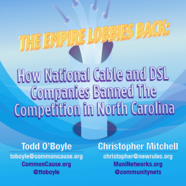 The Empire Lobbies Back: How Big Cable Killed Competition in North Carolina