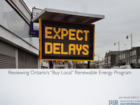 "Expect Delays: a Presentation Reviewing Ontario's ""Buy Local"" Renewable Energy Program"