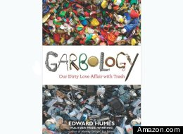 Book Review: Garbology – Our Dirty Love Affair with Trash