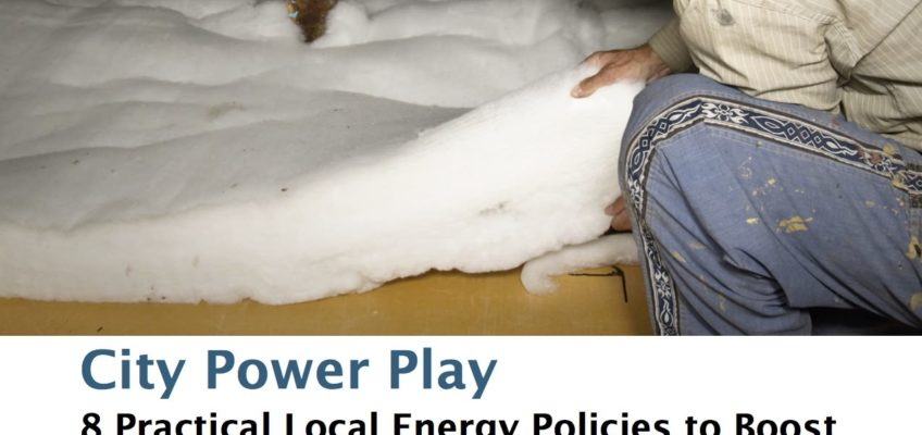 Report: City Power Play – 8 Practical Local Energy Policies to Boost the Economy