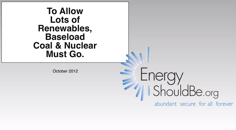 Watch: Why Coal and Nuclear (Baseload) Are Not Compatible with a Renewable Future