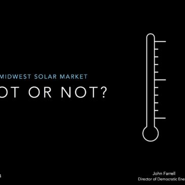 Midwest Solar Market: Hot or Not?