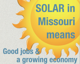 Solar Energy in Missouri Means Jobs, Savings, and a Low-Cost Future