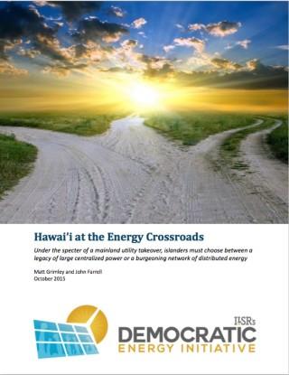 Hawai'i at the Energy Crossroads