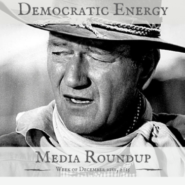 Democratic Energy Media Roundup – week of December 21, 2015