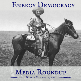 Democratic Energy Media Roundup March 14