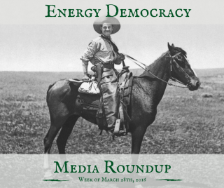 Energy Democracy Media Roundup 3-28-2016