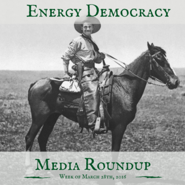 Energy Democracy Media Roundup – week of March 29, 2016
