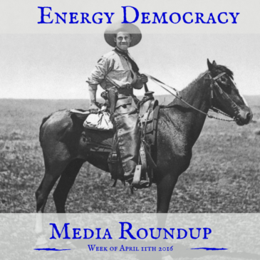 Energy Democracy Media Roundup – week of April 11, 2016
