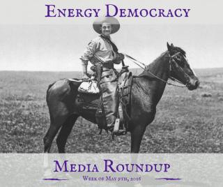Energy Democracy Media Roundup - 5/9/2016