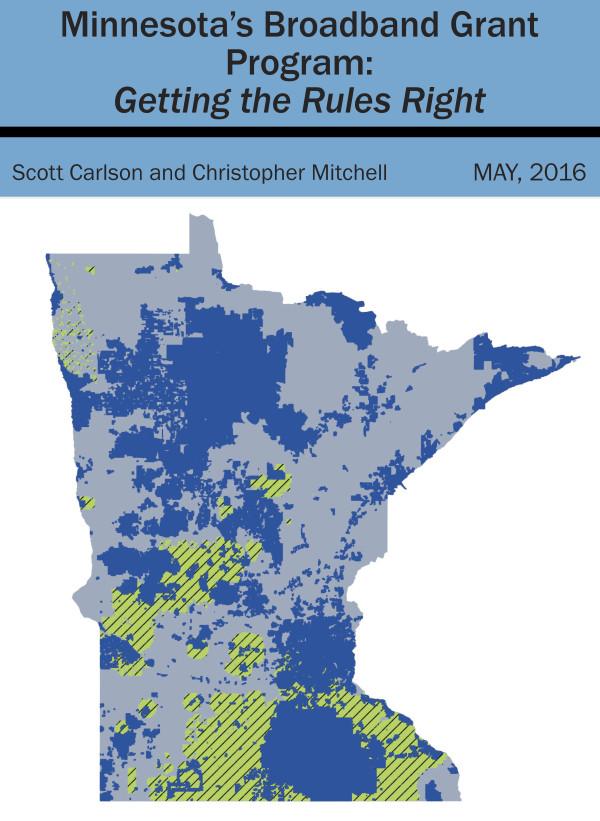 Minnesota's Broadband Grant Program: Getting the Rules Right