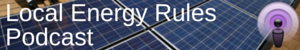 Local Energy Rules Podcast