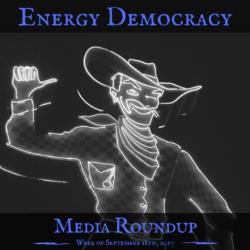 Energy Democracy Media Roundup – week of September 18, 2017