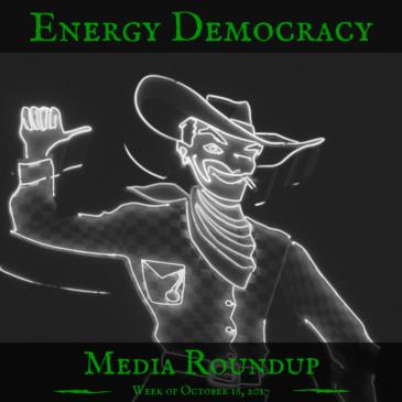 Energy Democracy Media Roundup – week of October 16, 2017