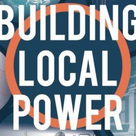 ILSR's 2017 Annual Report: Building Local Power