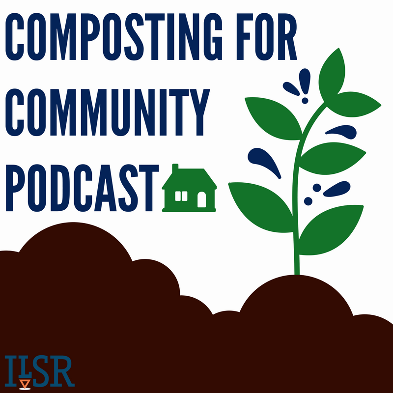 Composter Catalyzes a Movement in Her Community — Episode 3 of the Composting for Community Podcast