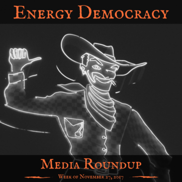 Energy Democracy Media Roundup – Week of November 27, 2017