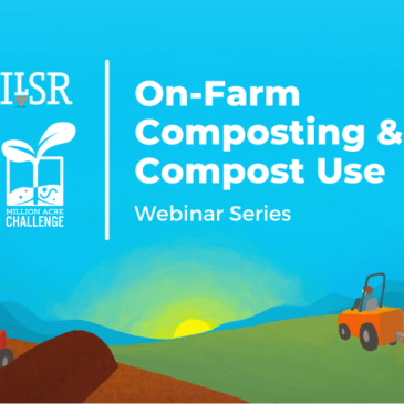 Graphic announcing the On-Farm Composting Webinar Series: Blue sky with graphic image of windrows and a compost spreader at the bottom