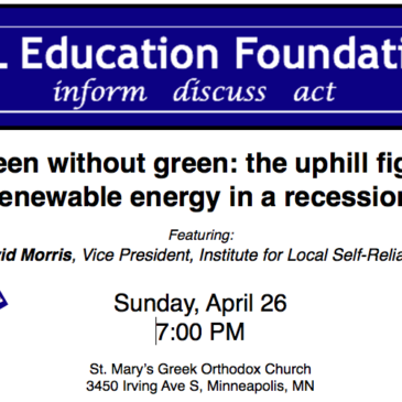 David Morris speaks on the Challenge of Going Green in a Recession