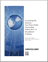Localizing the Internet: Five Ways Public Ownership Solves the U.S. Broadband Problem
