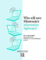 Who Will Own Minnesota's Information Highways?
